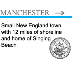 click here for Manchester by the Sea MA information and links