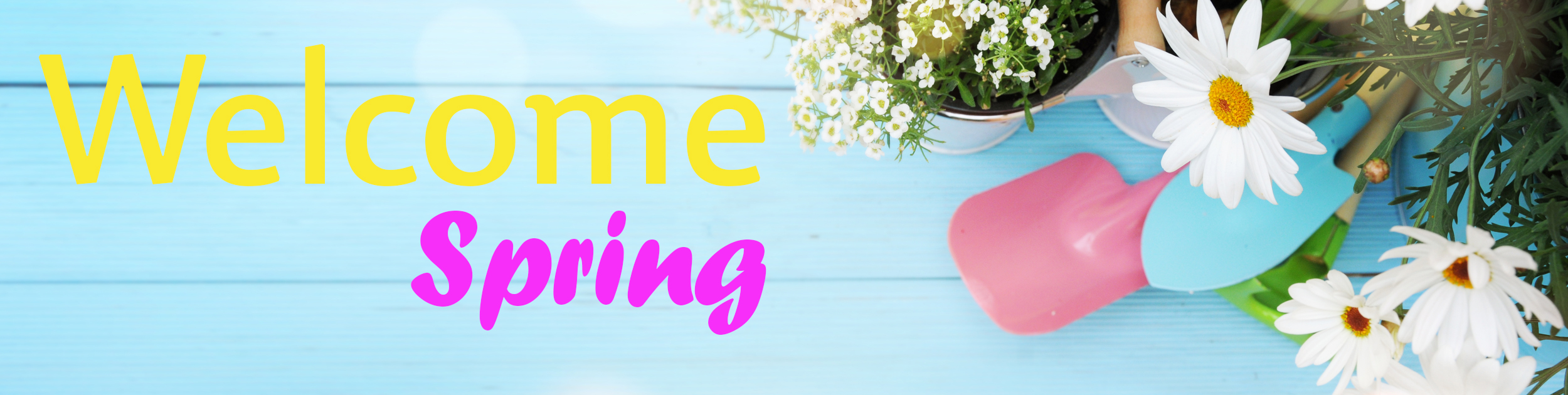 welcome Spring sign with daisies and garden tools