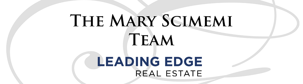 The Mary Scimemi Team Leading Edge Real Estate