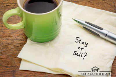 Should I stay or should I sell - The Kim Perrotti Team - RE/MAX Leading Edge