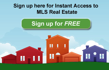 Sign up here for Instant Access to MLS Real Estate